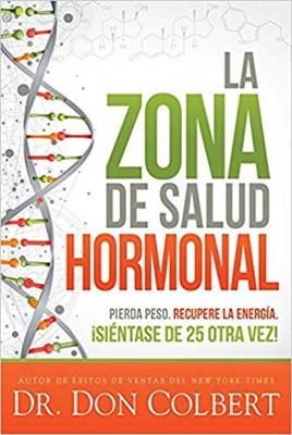La Zona De Salud Hormonal (Rústico)