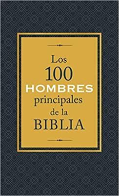 100 Hombres Principales De La Biblia (Rustica)