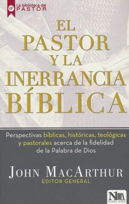 Pastor Y La Inerrancia Biblica (Rústico)