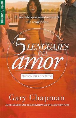 Cinco Lenguajes Del Amor Para Solteros (Rústico)
