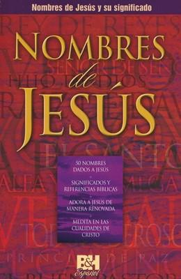 Nombres de Jesús y su Significado (Rústico)