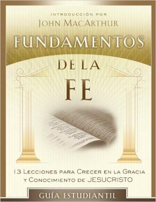 Fundamentos de la Fe - Guía Estudiantil (Rústica)