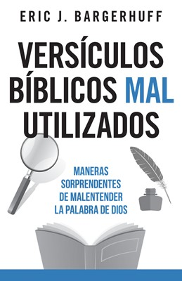 Versiculos Bíblicos Mal Utilizados (Rústico)