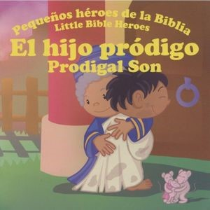 El Hijo Pródigo (Rústica)