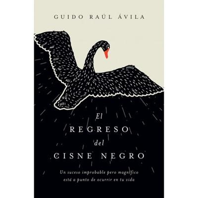 Regreso Del Cisne Negro (Rústico)