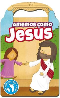 Amemos Como Jesus (Rústica)