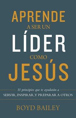 Aprende A Ser Un Lider Como Jesus (Rústica)