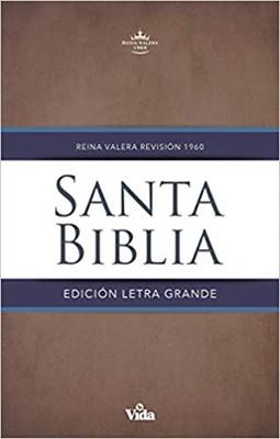 RVR60 Santa Biblia Letra Grande, Tapa Dura (Tapa Dura)