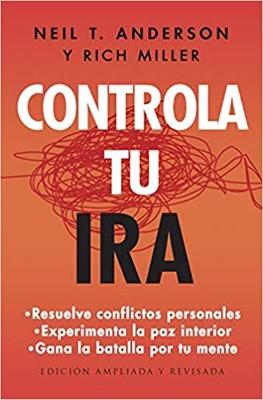 Controla Tu Ira (Rústica)