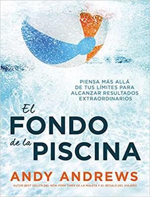 El Fondo De La Piscina (Rústica)