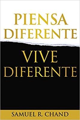 Piensa Diferente, Vive Diferente (Rústica)