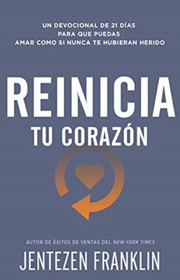 Reinicia Tu Corazon (Rústica)