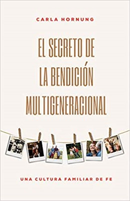 Secreto De La Bendicion Multigeneracional (Rústica)