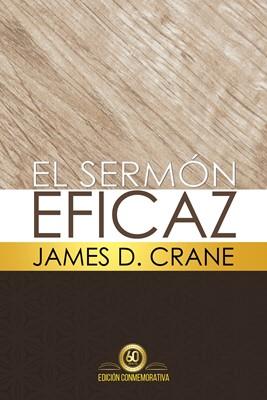 El Sermón Eficaz (Tapa Dura)