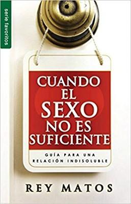 CUANDO EL SEXO NO ES SUFICIENTE (Rústica)