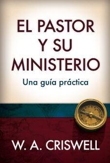 El Pastor y su Ministerio (Tapa Dura)