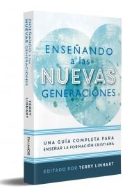 Enseñando a las Nuevas Generaciones (Rustica)
