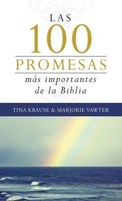 Las 100 Promesas Mas Importantes De La Biblia (Rústica)