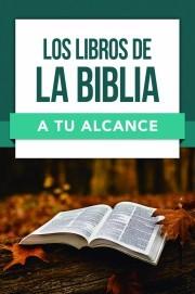 Los Libros De La Biblia A Tu Alcance (Rústica)