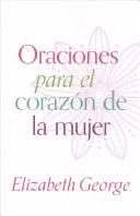 Oraciones Para El Corazon De La Mujer (Rústica)