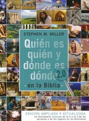 Quien Es Quien Y Donde Es Donde En La Biblia 2.0 (Rústica)