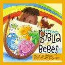 La Primera Biblia para Bebés (Tapa Rústica)