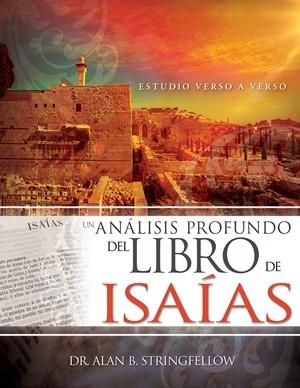 Un Analisis Profundo Del Libro De Isaias (Rústica)