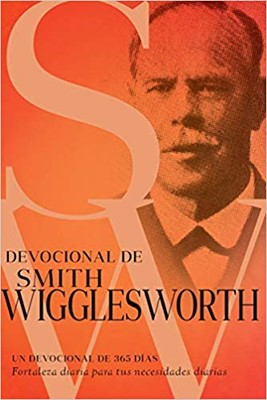 Devocional De Smith Wigglesworth (Rústico)