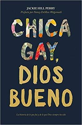 Chica Gay, Dios Bueno (Rústico)