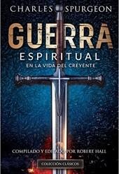 Guerra Espiritual En La Vida Del Creyente (Rústica)