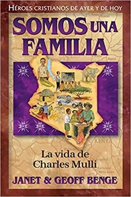 Somos una Familia: La Vida De Charles Mulli (Rústica)