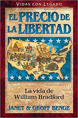 El Precio De La Libertad: La vida de William Bradford (Rústica)