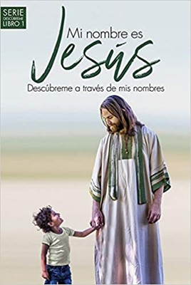 Mi Nombre Es Jesús (Rústico)