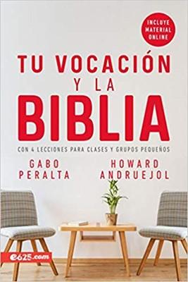 Tu Vocación Y La Biblia (Rústico)