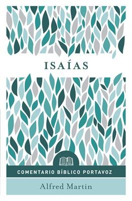 Comentario Bíblico Portavoz: Isaías (Flexible Rústica)