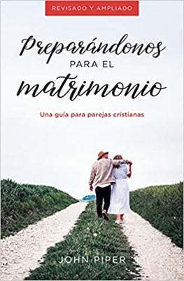 Preparándonos Para El Matrimonio (Rústico)