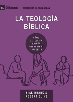 La Teología Bíblica (Rústico)