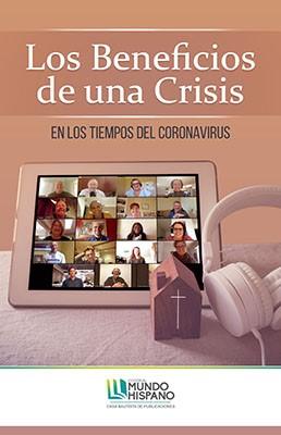 Los Beneficios de una Crisis