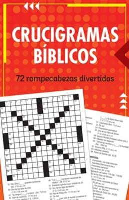 Crucigramas Bíblicos:72 Rompecabezas Divertidos (Rústica)