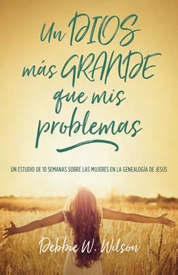 Un Dios Más Grande Que Mis Problemas (Rústica)