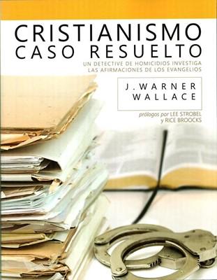 Cristianismo: Caso Resuelto (Rústica)