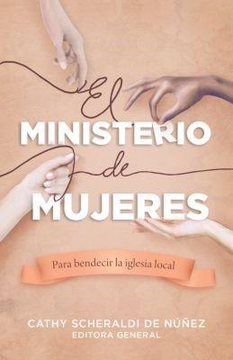 Un Ministerio Para Mujeres (Rústica)