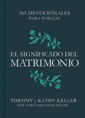 El Significado Del Matrimonio (Tapa Dura)