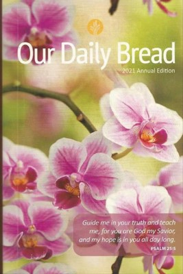 Our Daily Bread 2021 Flores (Rústica)