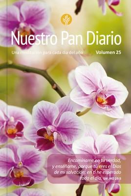 Nuestro Pan Diario 2021 Edición 25-Flores (Rústica)