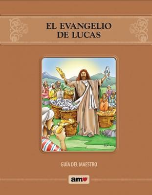 El Evangelio De Lucas-Guía Del Maestro (Rústica)