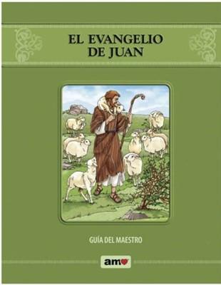 El Evangelio De Juan-Guía Del Maestro (Rústica)