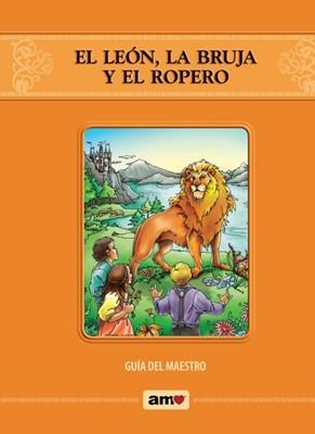 El León, La Bruja y El Ropero-Guía Del Maestro (Rústica)