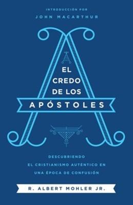 El Credo De Los Apóstoles (Rústica)