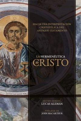 Hermenéutica De Cristo (Rústica)